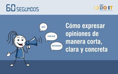 Cómo expresar opiniones de manera corta, clara y concreta